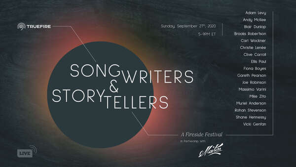 Truefire Songwriters amp Storytellers A Fireside Festival