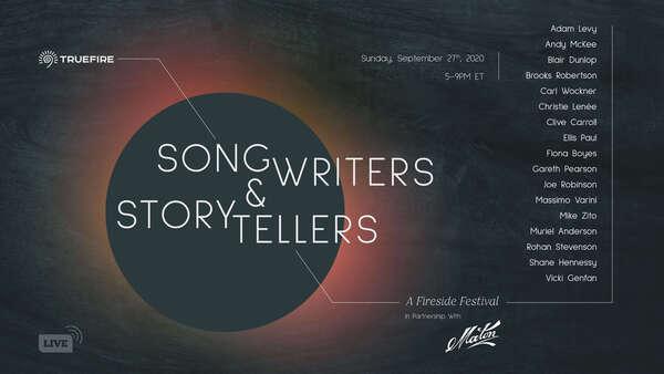 Truefire Songwriters amp Storytellers A Fireside Festival