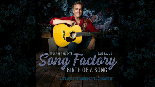 Song Factory Birth of a Song banner Ellis Paul