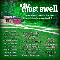 A Day Most Swell A Musical Benefit for the Susan Frazier Medical Fund